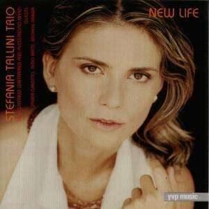 Stefania Tallini Trio - New Life