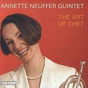 Annette Neuffer Quintet - The Art Of Chet