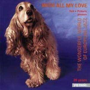 20 Years YVP - With All My Love