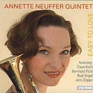 Annette Neuffer Quintet - Easy To Love