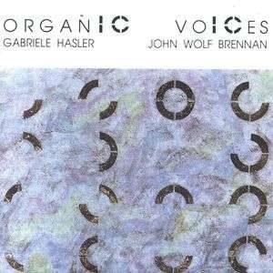 Gabriele Hasler - Organic Voices