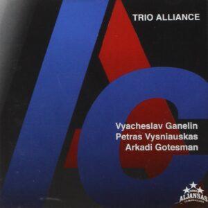 Vyacheslav Ganelin - Trio Alliance