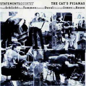 Statements Quintet - The Cat's Pyjamas
