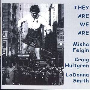 Misha Feigin - They Are We Are