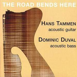 Hans Tammen - The Road Bends Here