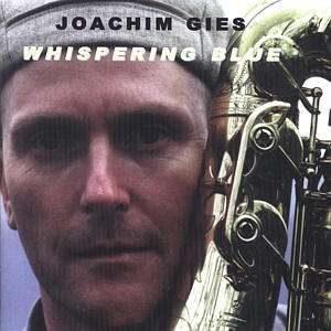 Joachim Gies - Whispering Blue