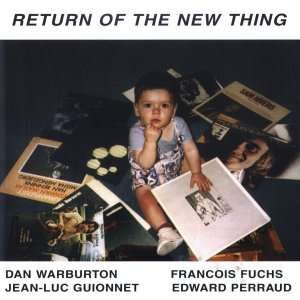 Dan Warburton - Return Of The New Thing
