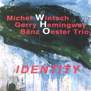 Michel Wintsch - Identity