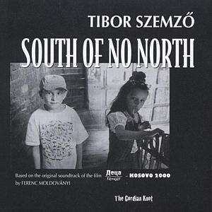 Tibor Szemzo - South Of The North