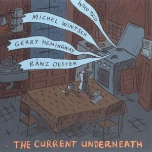 Michel Wintsch - The Current Underneath