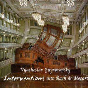 Vyacheslav Guyvoronsky - Interventions Into Bach & Mozart