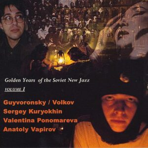 Golden Years Of The Soviet New Jazz Vol III