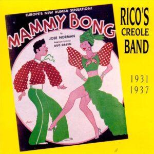 Rico's Creole Band - 1931-1937