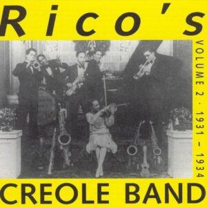 Rico's Creole Band - 1931-1934
