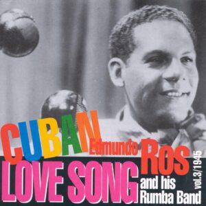 Edmundo Ros - Cuban Love Song