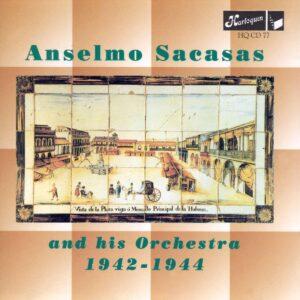 Anselmo Sacasas - 1942-1944