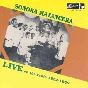 Sonora Matancera - Live On The Radio