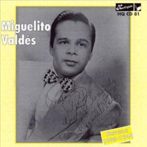 Miguelito Valdes - Havana