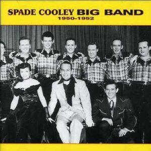 Spade Cooley Big Band - 1950-1952
