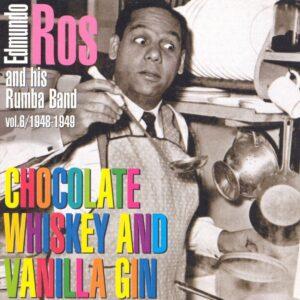 Edmundo Ros - Chocolate Whiskey & Vanilla Gin