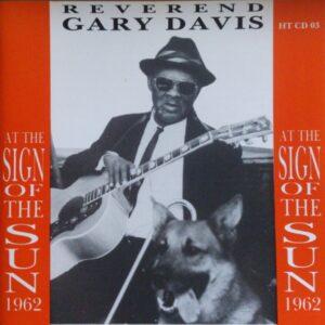Rev. Gary Davis - At The Sign Of The Sun