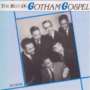 Gotham Gospel - The Best Of...