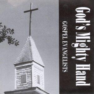 Gospel - God's Mighty Hand
