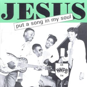Gospel - Jesus Puts A Song In My Soul