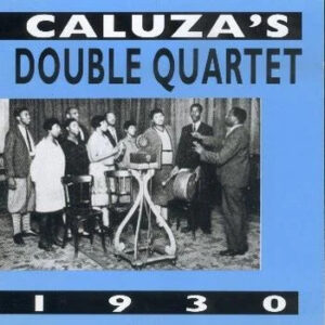 Caluza's Double Quartet - Zulu Harmony Vocals 1930