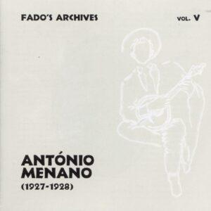 Fado's Archives Vol.5 - Antonio Menano 1927-1928