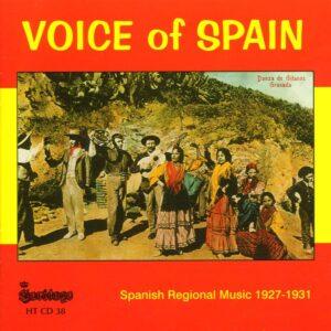 Voice Of Spain - Spanish Regional Music 1927-1931