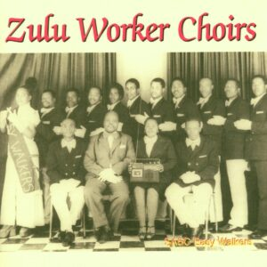Zulu Worker Choirs In South Africa - SABC Easy Walkers 1982-1985