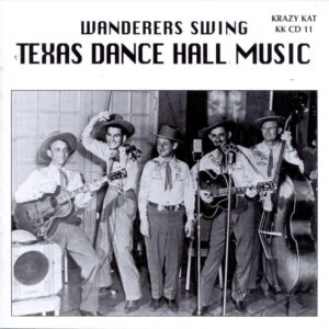 Wanderers Swing - Texas Dance Hall Music
