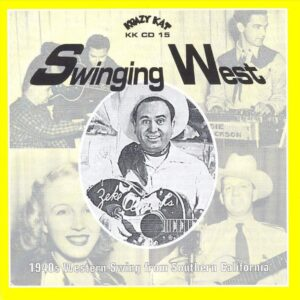 Swinging West - 1940s Western Swing From Southern California