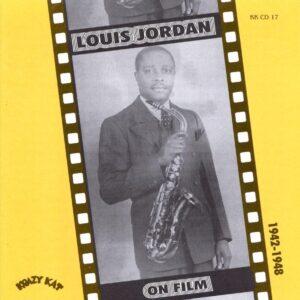 Louis Jordan - On Film 1942-1948