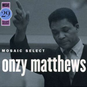 Onzy Matthews - Mosaic Select