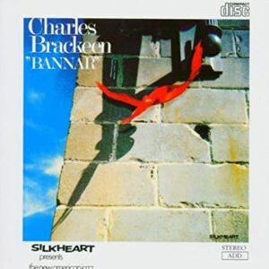 Charles Brackeen Quartet - Bannar