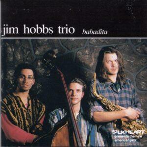 Jim Hobbs Trio - Babadita