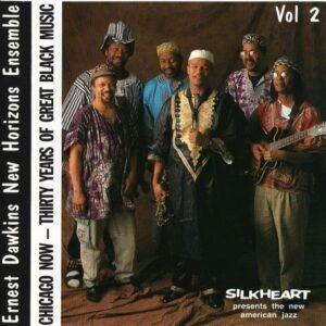 Ernest Dawkins New Horizons Ensemble - Chicago Now, Vol. 2