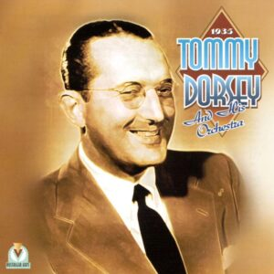 Tommy Dorsey And His Orchesrtra - Associated Transcriptions 1935