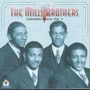 Mills Brothers - Vol.3: 1934-1935