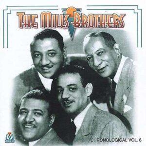 Mills Brothers - Vol.6: 1935-1939