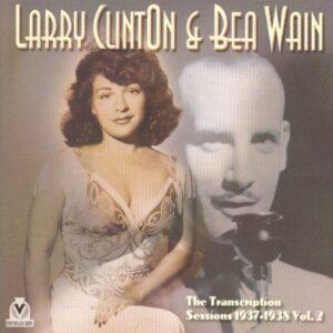 Larry Clinton & Bea Wain - The Transcription Sessions Vol.2 1937-1938