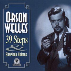 Orson Welles - 39 Steps & Sherlock Holmes