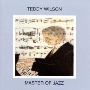 Teddy Wilson - Master Of Jazz Vol. 11
