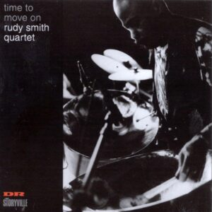 Rudy Smith Quartet - Time To Move On