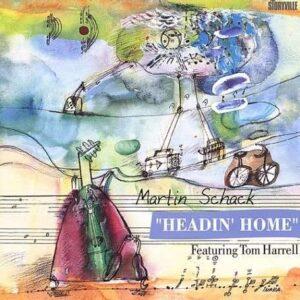 Martin Schack - Headin' Home
