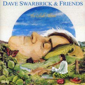 Dave Swarbrick & Friends - The Ceilidh Album