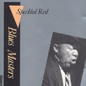 Speckled Red - Blues Masters Vol.11