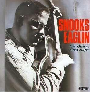 Snooks Eaglin - New Orleans Street Singer